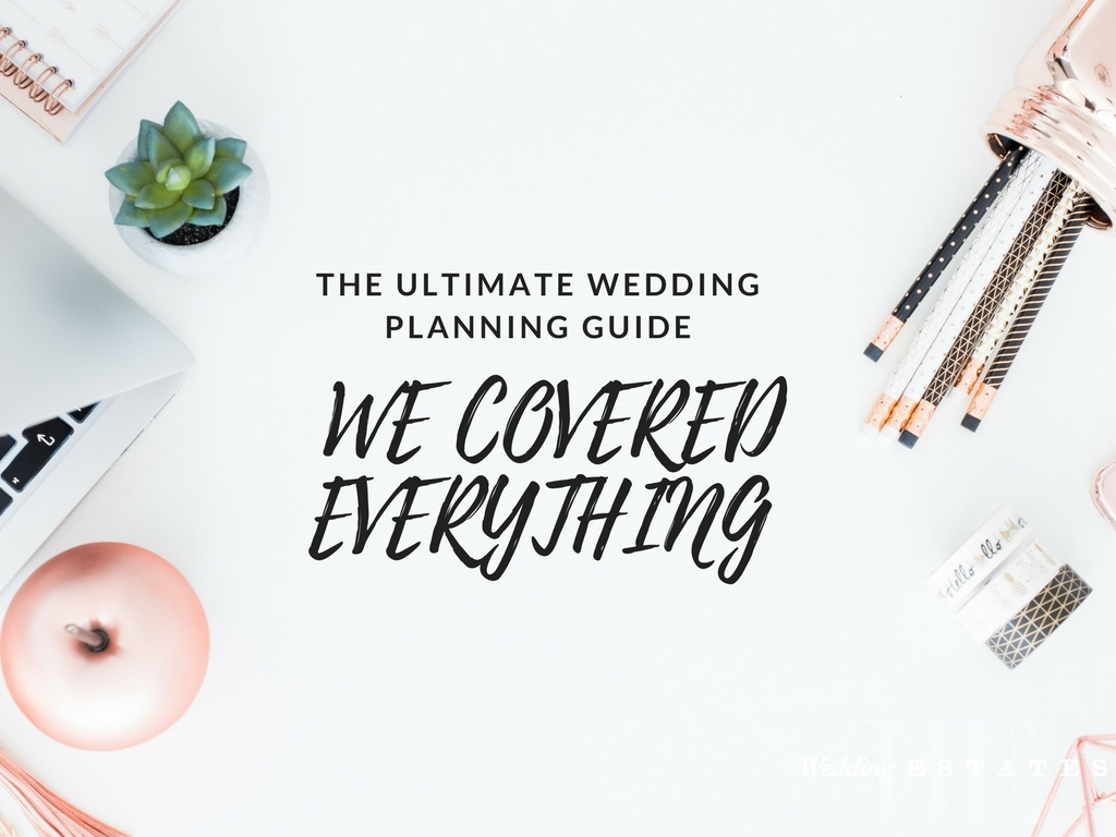 The Ultimate Wedding Planning Guide We Covered Everything Wedding